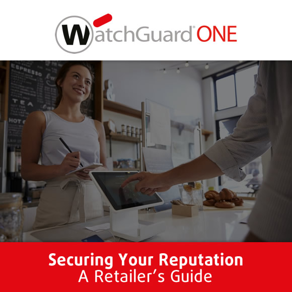 Thumbnail - WatchGuard - Securing Your Reputation - A Retailers Guide
