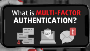 """Featured Image for """"What is multi-factor authentication?"""" Blog Post"""