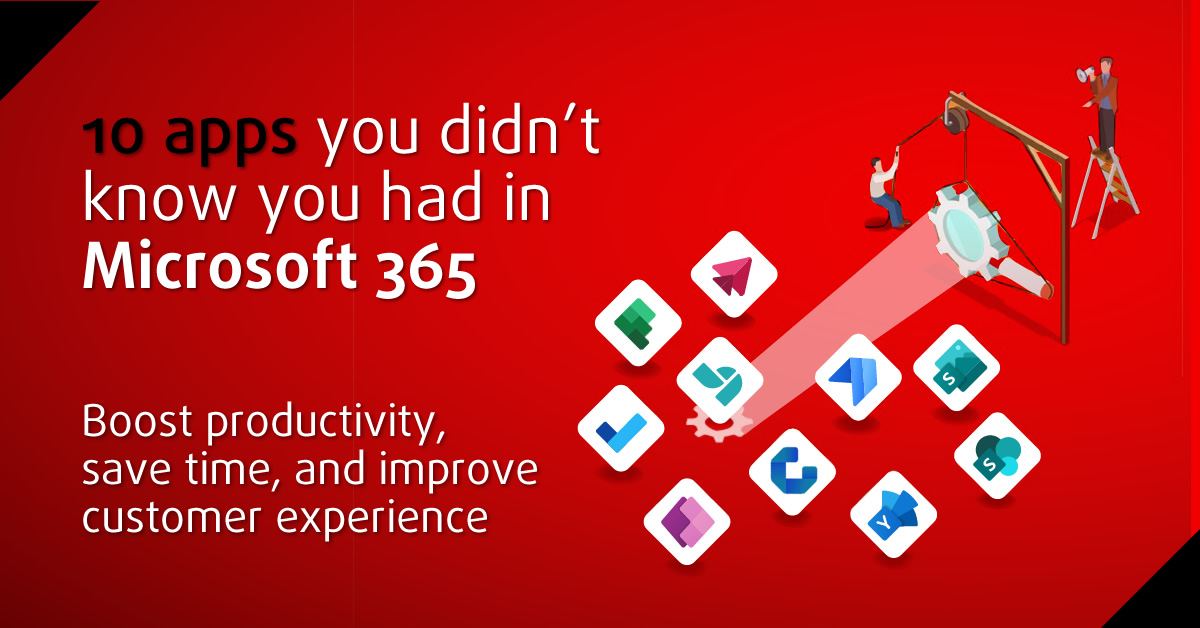 """Feaurted Image for """"10 Apps You Didn't Know You Had in Microsoft 365"""" Blog Post"""