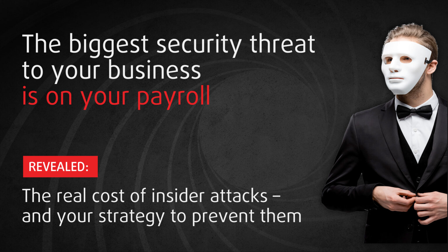"""Featured Image for """"The biggest security threat to your business is on your payroll"""" Blog Post"""